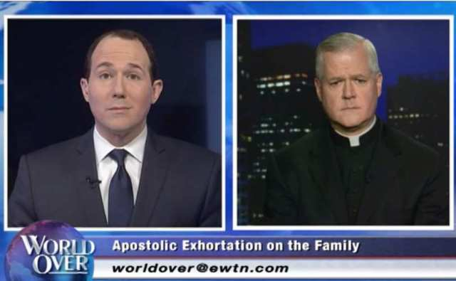 Ewan's Raymond Arroyo and Fr. Gerald Murray frankly discussing Pope Francis Apostolic Exhortation Amoris Laetitia